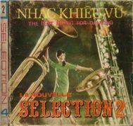 la nouvelle selection 2 nhac khieu vu (mat a) - v.a