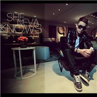 She Neva Knows (Single 2012)