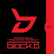 Welcome To The Block B (2nd Mini Album 2012)