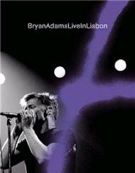 Live In Lisbon (2005) - Bryan Adams