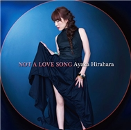 not a love song (single 2012) - ayaka hirahara