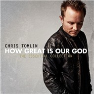 How Great Is Our God: The Essential Collection (2011)