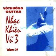 nhac khieu vu 3 (vol. 29) - vo thuong