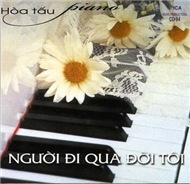 nguoi di qua doi toi (hoa tau piano) - v.a