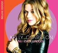 All I Ever Wanted (Deluxe Version 2009)