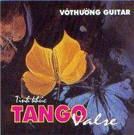 tinh khuc valse tango (vol. 130) - vo thuong