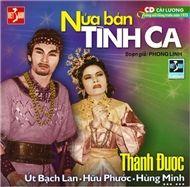 nua ban tinh ca (cai luong truoc 1975) - v.a