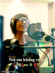 noi em khong co anh (single 2012) - lynk lee