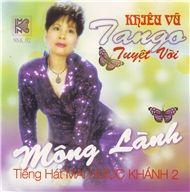 mong lanh (khieu vu tango) - mai ngoc khanh