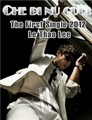 che di nu cuoi (the first single) - le thao lee