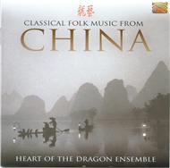 classical folk music from china: heart of the dragon essemble (2005) - v.a