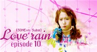 Love Rain Ep10 (Phim B Hn Quc)