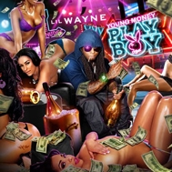 Young Money Playboy (2011)