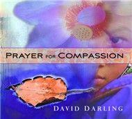 prayer for compassion - david darling