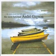 the most beloved (cd1) - andre gagnon