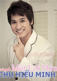 mot loi hua (single 2012) - chu bin