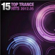 v.a - 15 top trance hits (05 - 2012) - v.a