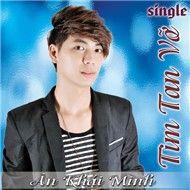 tim tan vo (single 2012) - an khai minh