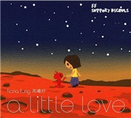 A Little Love (1st Album 2008)