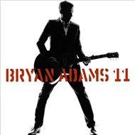 11 (2008) - Bryan Adams