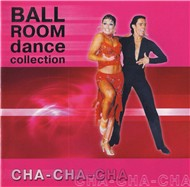 Ballroom Dance Collection - Cha Cha - Various Artists