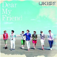 Dear My Friend (Japanese Single 2012)