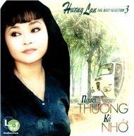 nguoi thuong ke nho (the best selection 3) - huong lan