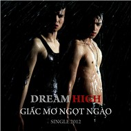 giac mo ngot ngao (single 2012) - dream high