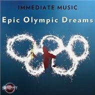 epic olympic dreams - immediate music