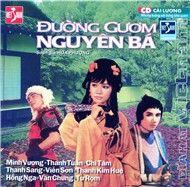 duong guom nguyen ba (cai luong tuong) - v.a