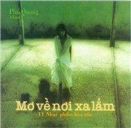 mo ve noi xa lam (phu quang vol.4 1999) - v.a