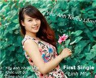 yeu anh nhieu lam (single) - linh miu