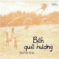 ben que huong (2012) - manh hai