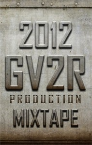 GV2R Production (Mixtape 2012)
