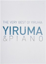 The Very Best Of Yiruma : Yiruma & Piano (2011)