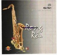 rong reu - nhac tinh saxophone (hoa tau) - dinh thanh