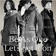 Be As One / Let's Get It On (Single 2011)