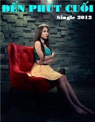 Đến Phút Cuối (Single 2012) - Vĩnh Thuyên Kim