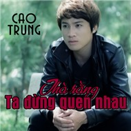 Th Rng Ta ng Quen Nhau (2012)