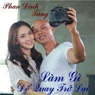 lam gi de quay tro lai (single 2012) - phan dinh tung