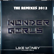 Like Money (The Remixes 2012)