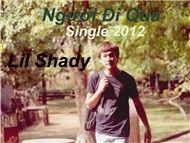 nguoi di qua (single) - lil shady