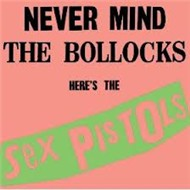 Never Mind The Bollocks, Here's The Sex Pistols (1977)