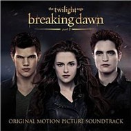 The Twilight Saga: Breaking Dawn,  Part 2 (Original Motion Picture Soundtrack 2012)