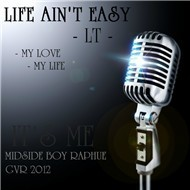 Life Ain't Easy (Mixtape 2012)