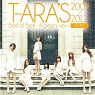 T-ara&#39s Best Of Best 2009 - 2012 (Korean Version 2012) - T-ara