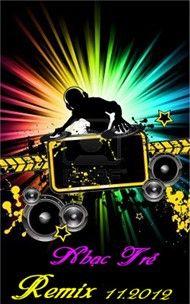 nhac tre remix (11/2012) - dj
