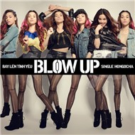 Blow Up - Bay Lên Tình Yêu (Single 2012)