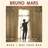 When I Was Your Man (Single 2012)
