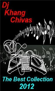 Dj Khang Chivas Collection (2012)